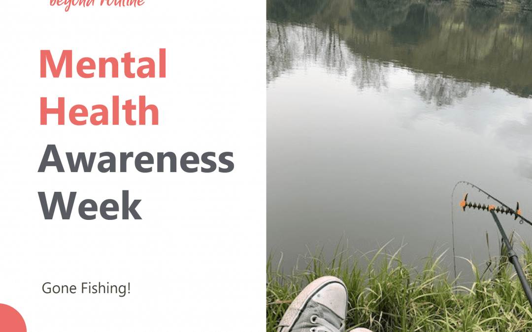 Mental Health Awareness Week – How we were affected as a company and the changes we have made